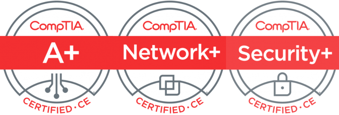 CompTIA A+, Network+, and Security+ Certifications